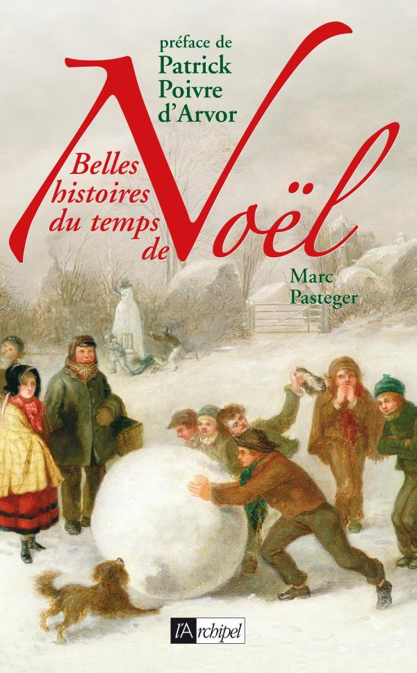 BELLES HISTOIRES DU TEMPS DE NOEL