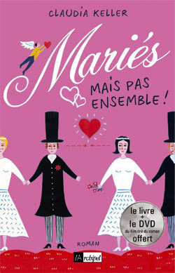 MARIES, MAIS PAS ENSEMBLE