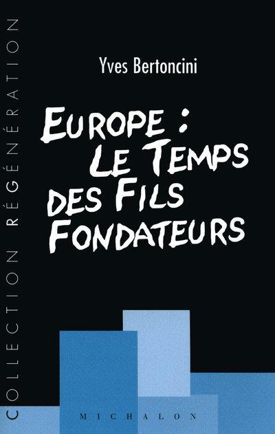 EUROPE LE TEMPS DES FILS FONDA