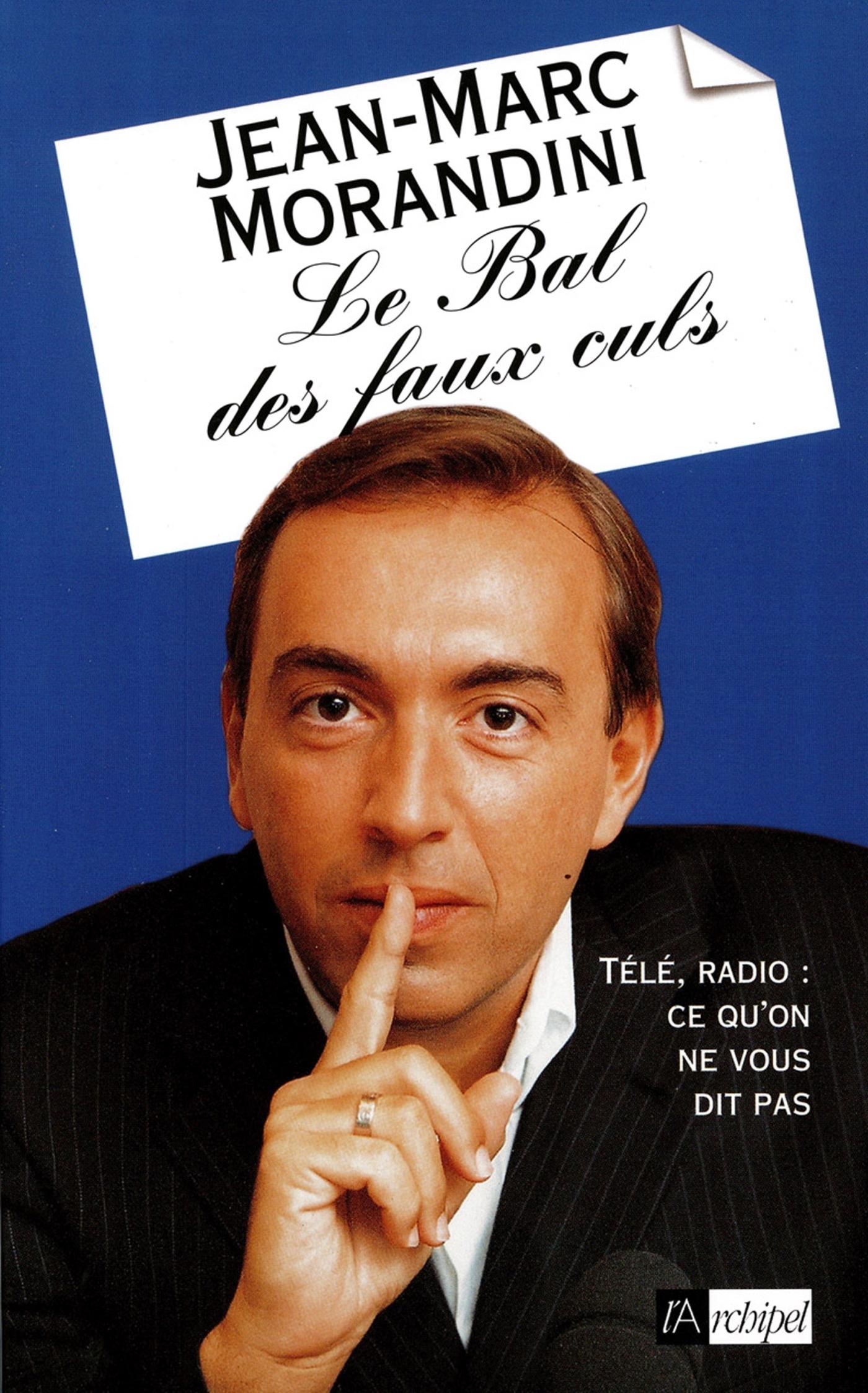 LE BAL DES FAUX-CULS