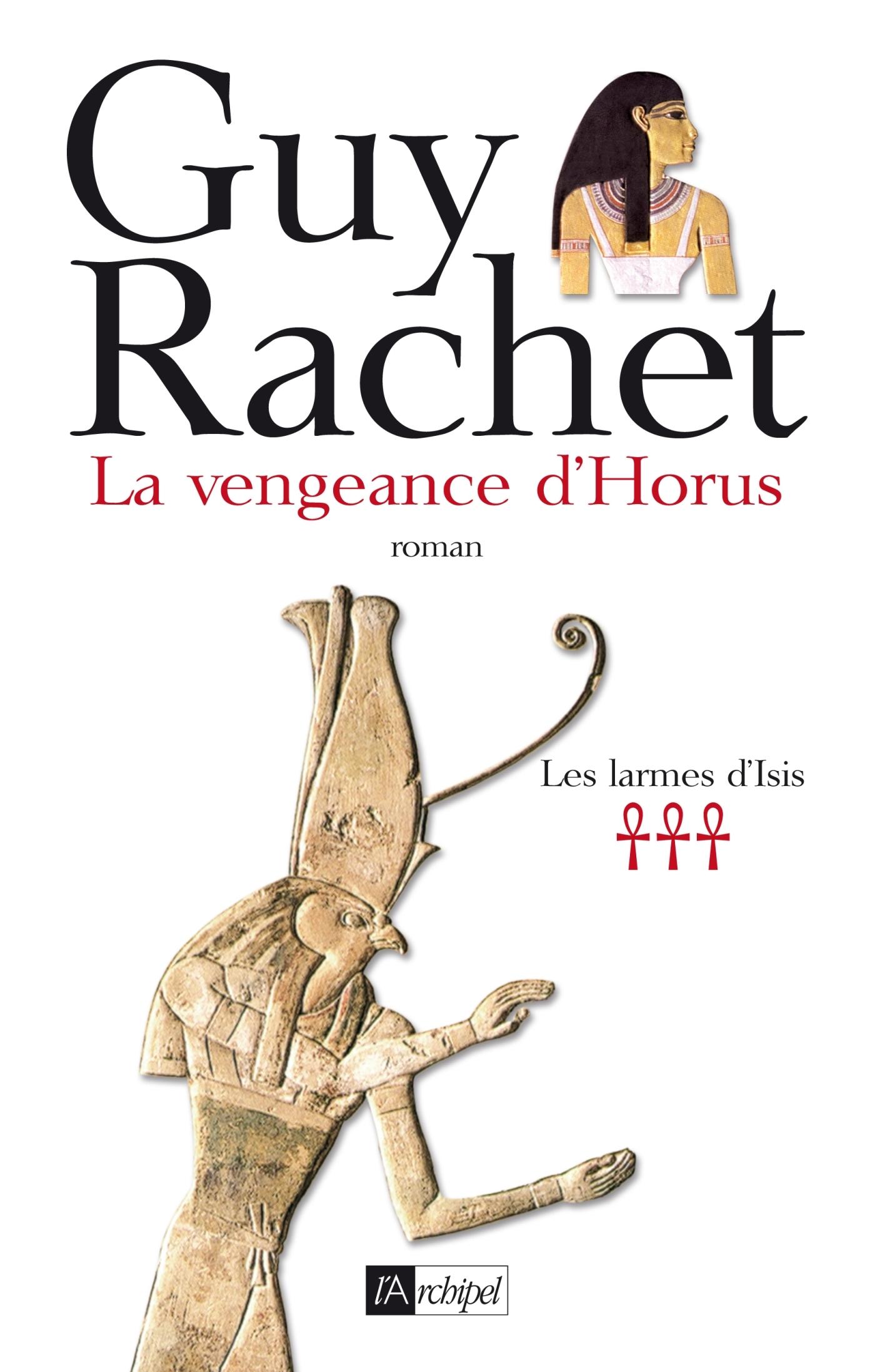 LES LARMES D'ISIS T03 - LA VENGEANCE D'HORUS