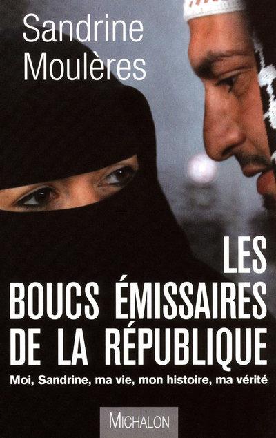 LES BOUCS EMISSAIRES DE LA REPUBLIQUE