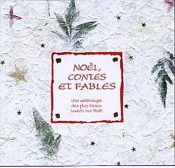 NOEL, CONTES ET FABLES