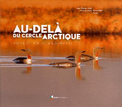 AU-DELA DU CERCLE ARCTIQUE, VOYAGE EN SCANDINAVIE