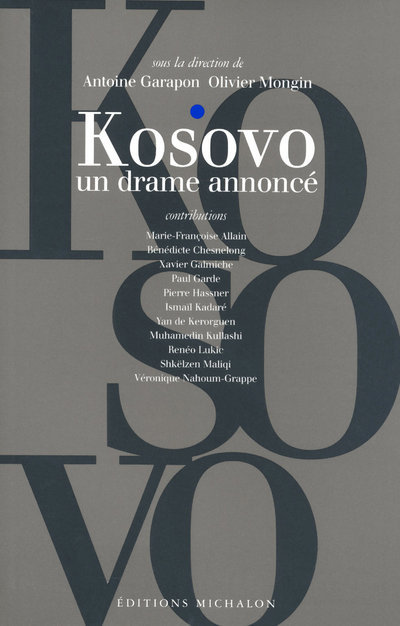 KOSOVO - UN DRAME ANNONCE