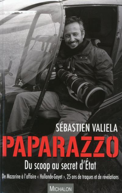 PAPARAZZO - DU SCOOP AU SECRET D'ETAT