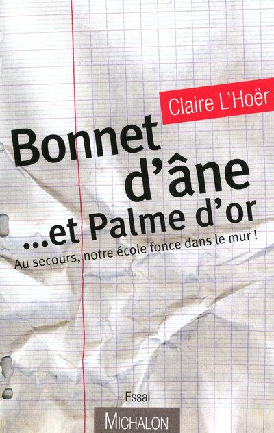 BONNET D ANE ET PALME D OR