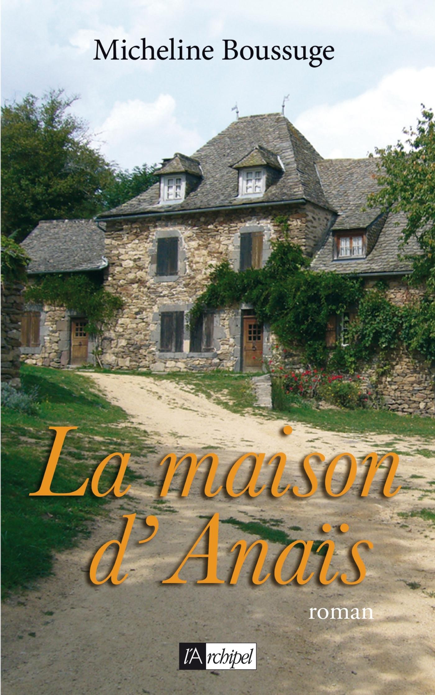 LA MAISON D'ANAIS