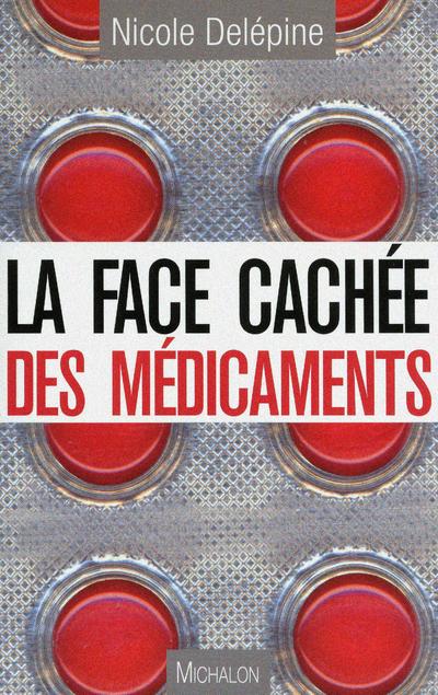 FACE CACHEE DES MEDICAMENTS