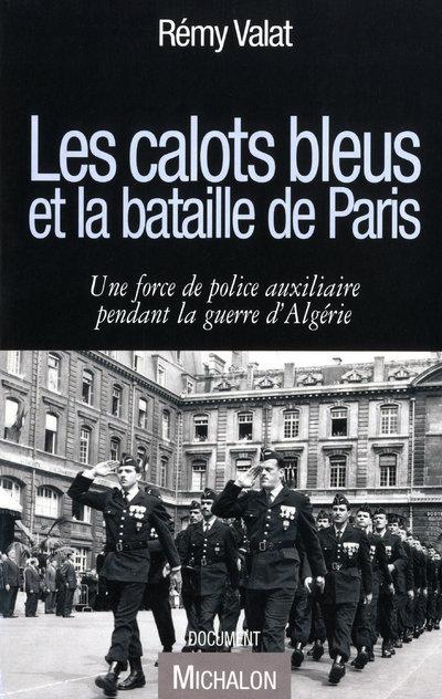 CALOTS BLEUS ET BATAILLE PARIS