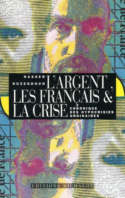 ARGENT LES FRANCAIS ET LA CRIS