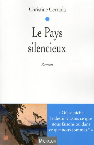LE PAYS SILENCIEUX