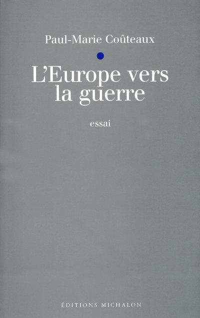 EUROPE VERS LA GUERRE