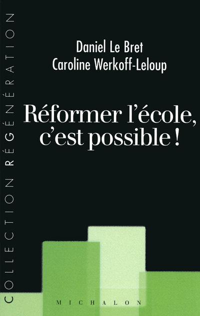 REFORMER L'ECOLE C'EST POSSIBL