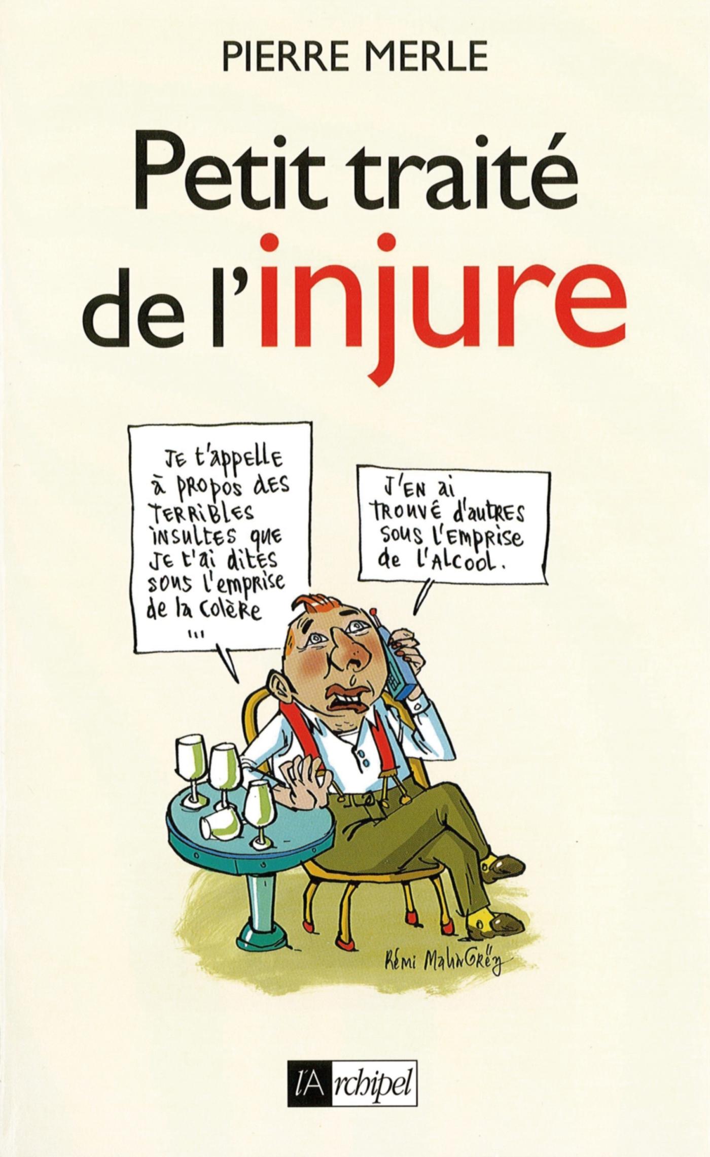 PETIT TRAITE DE L'INJURE