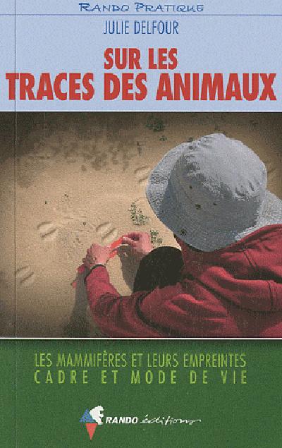 SUR LES TRACES DES ANIMAUX