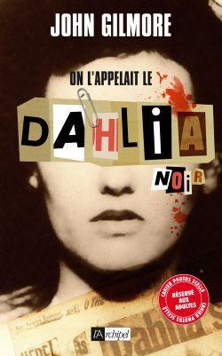 ON L'APPELAIT LE DAHLIA NOIR