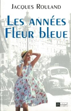LES ANNEES FLEUR BLEUE