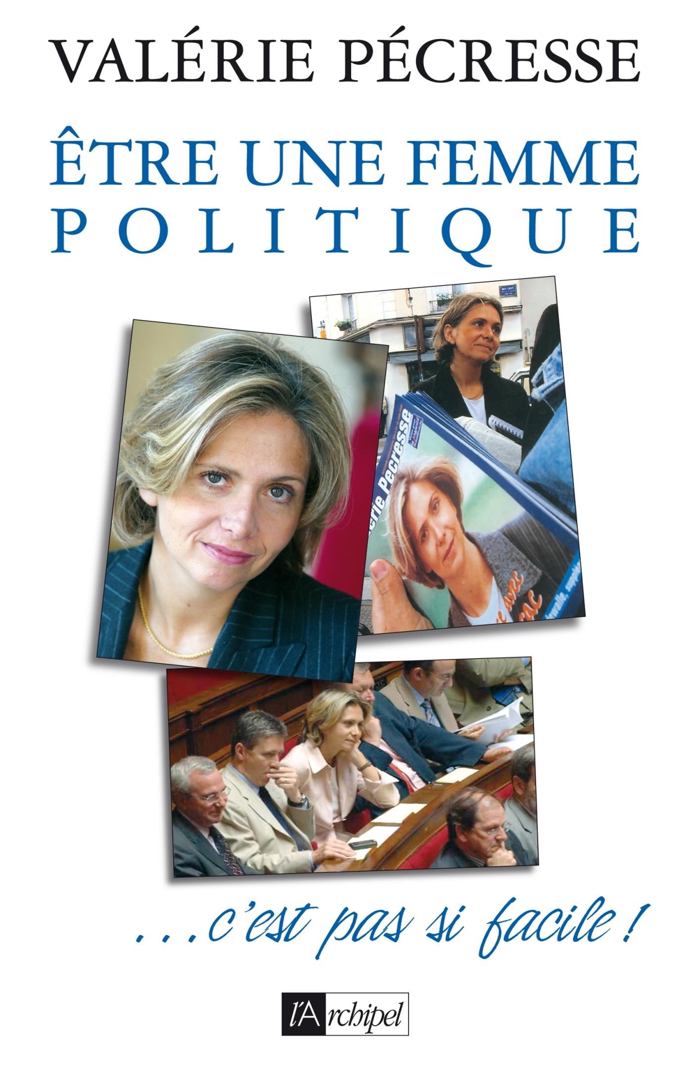ETRE UNE FEMME POLITIQUE
