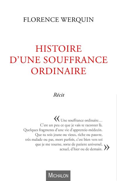 HISTOIRE D'UNE SOUFFRANCE ORDINAIRE