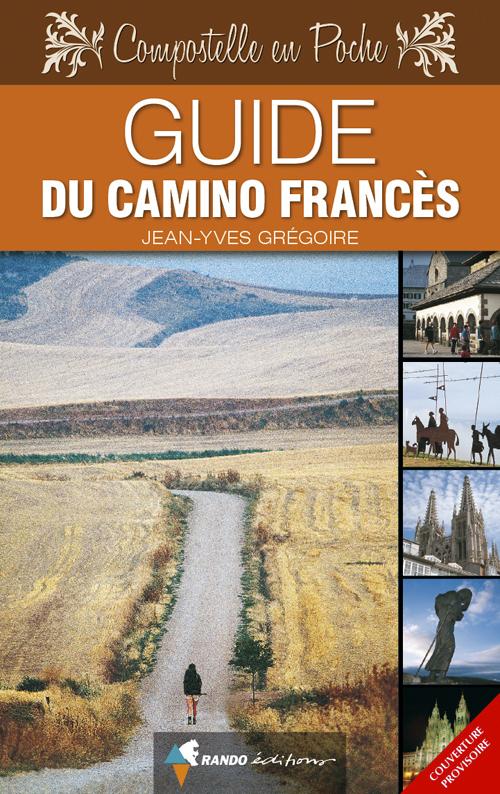 GUIDE DU CAMINO FRANCES