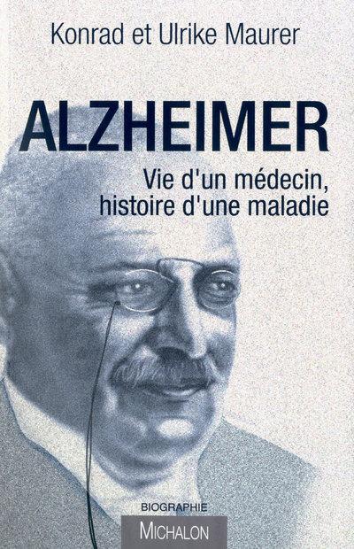 ALZHEIMER VIE D UN MEDECIN