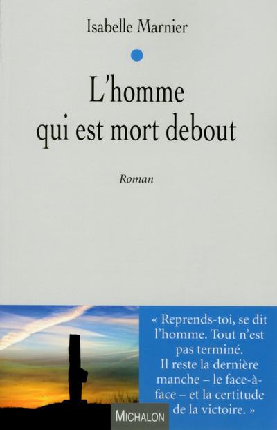 L'HOMME QUI EST MORT DEBOUT