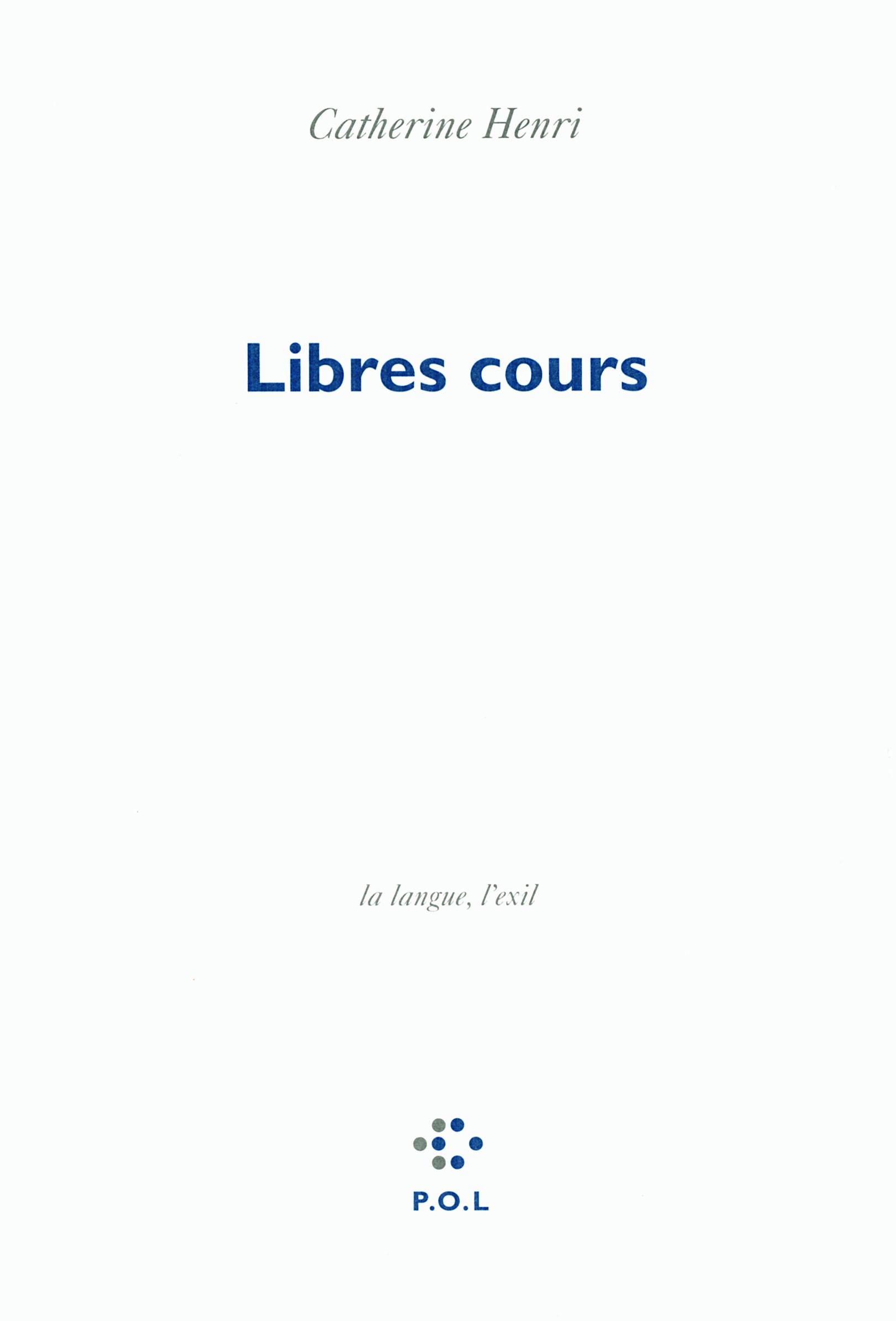 LIBRES COURS LA LANGUE L'EXIL