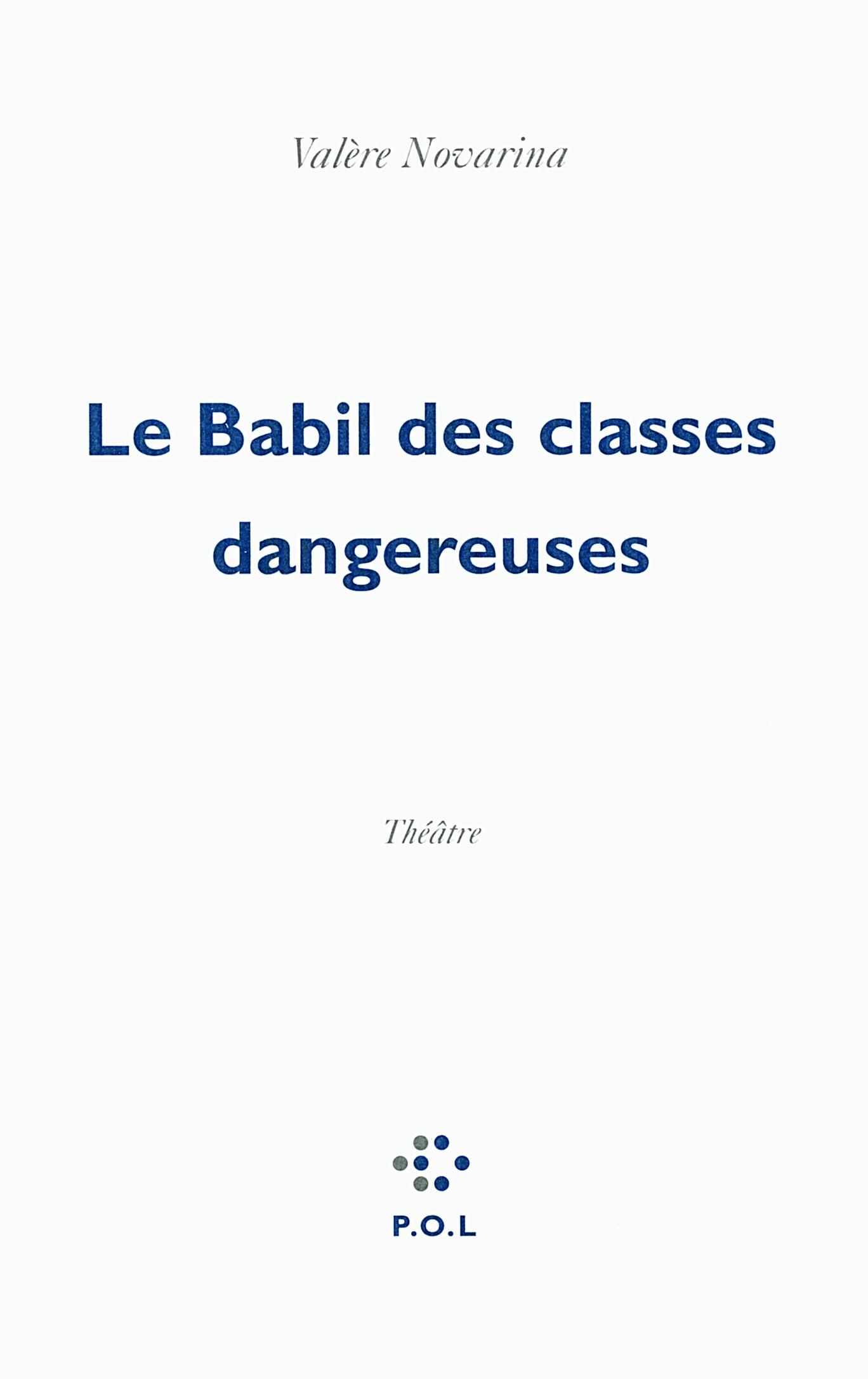 LE BABIL DES CLASSES DANGEREUSES
