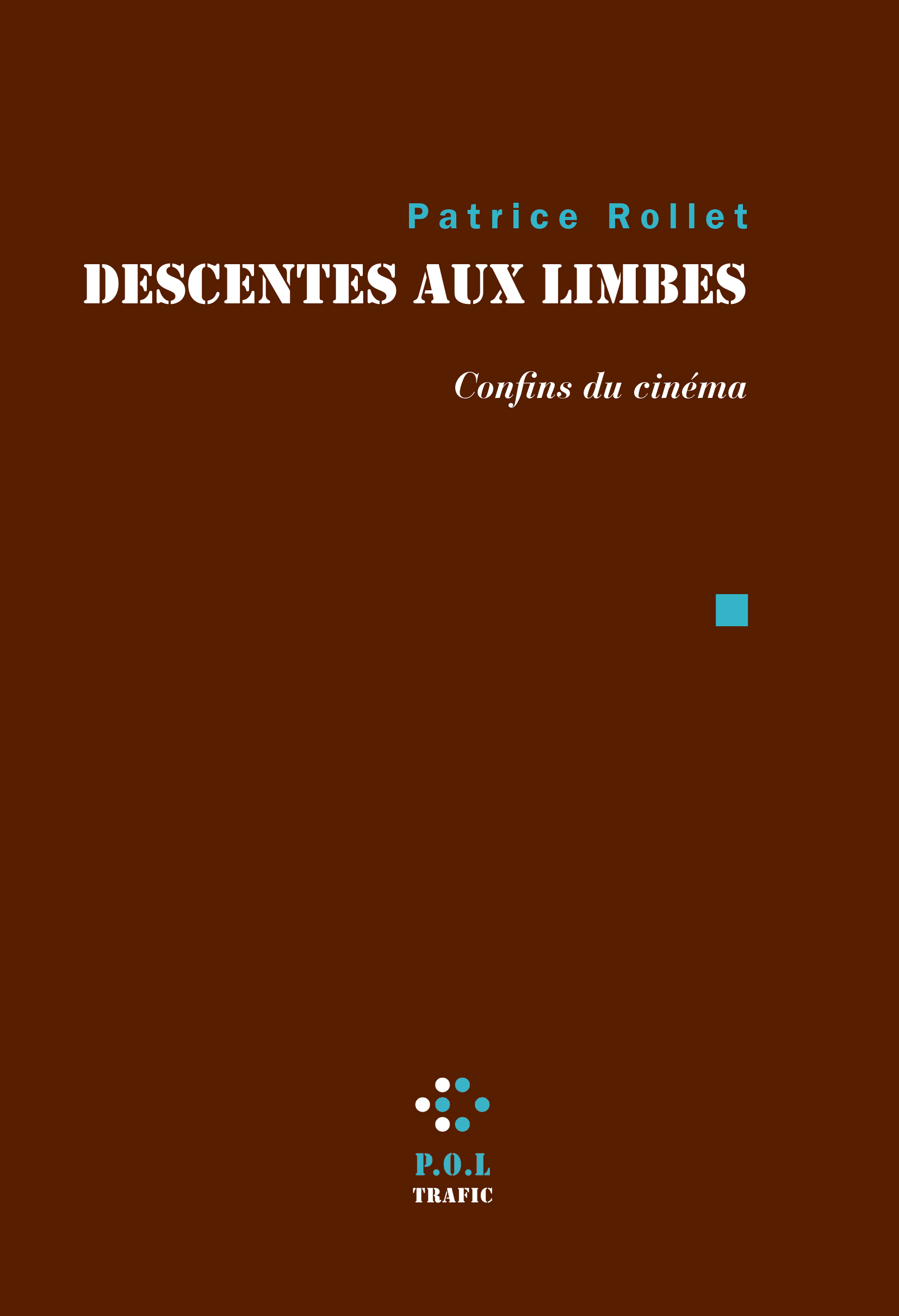 DESCENTES AUX LIMBES - CONFINS DU CINEMA