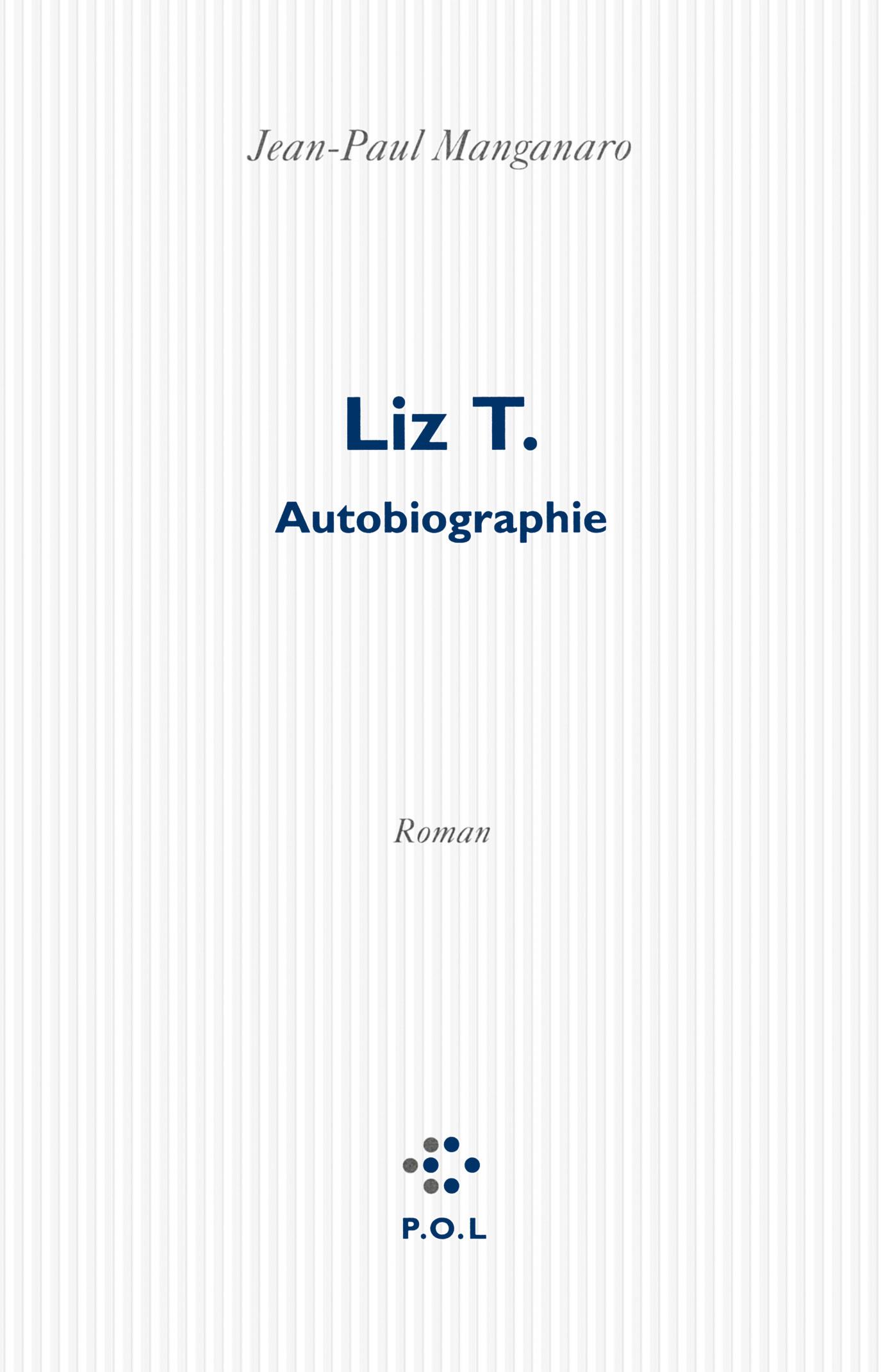LIZ T. - AUTOBIOGRAPHIE