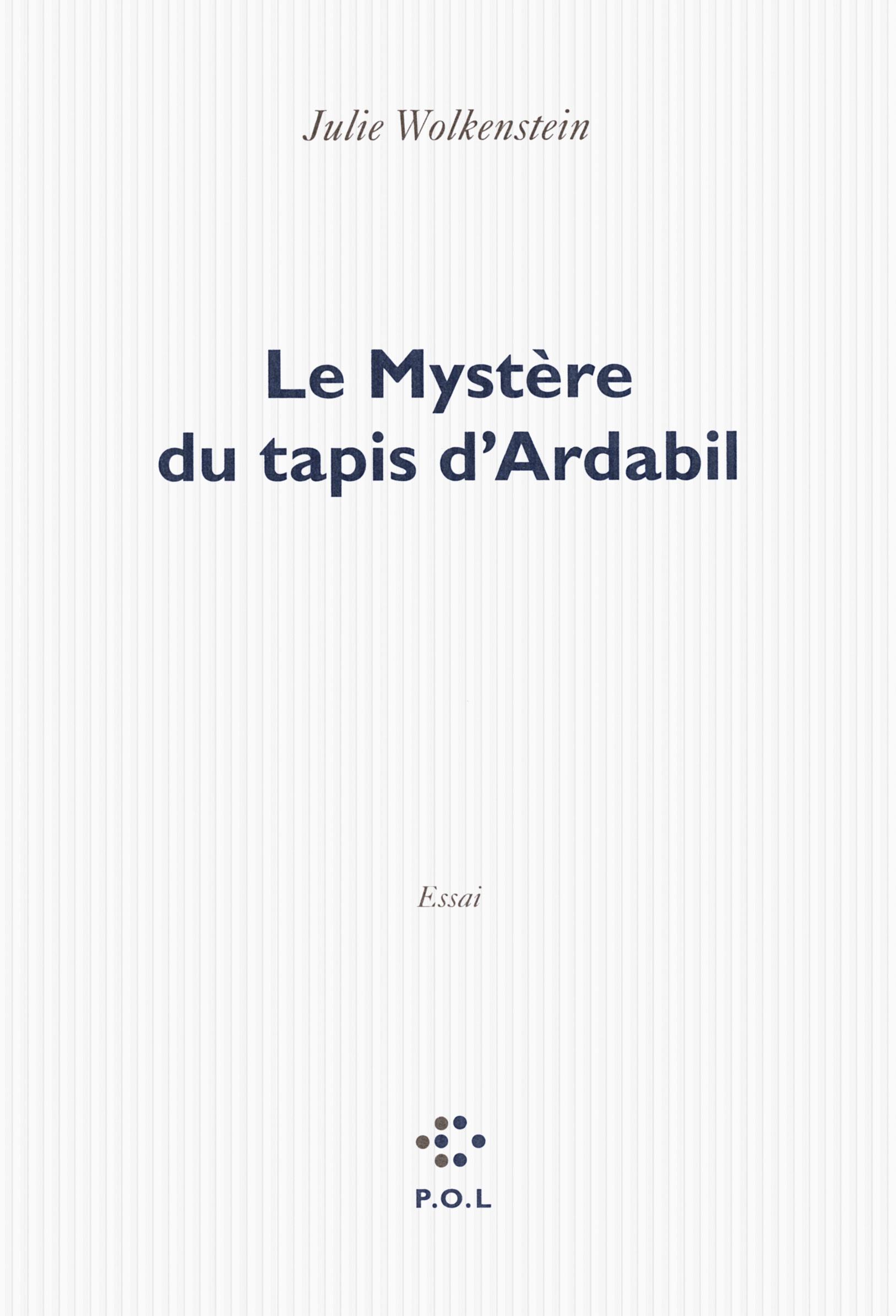 LE MYSTERE DU TAPIS D'ARDABIL
