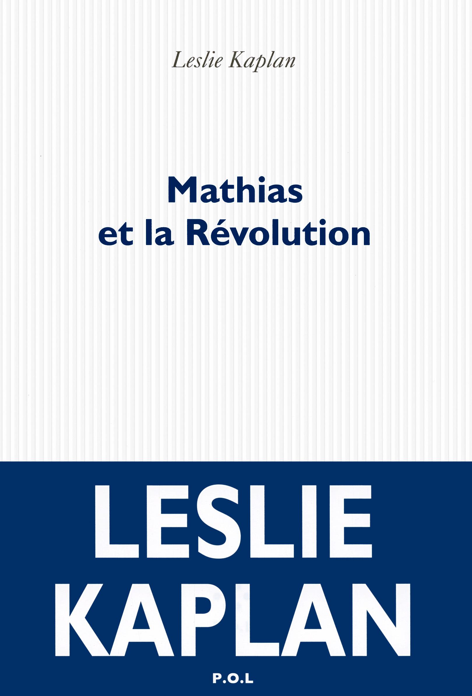 MATHIAS ET LA REVOLUTION