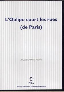 L'OULIPO COURT LES RUES (DE PARIS) - 31 FILMS D'ODILE FILLION