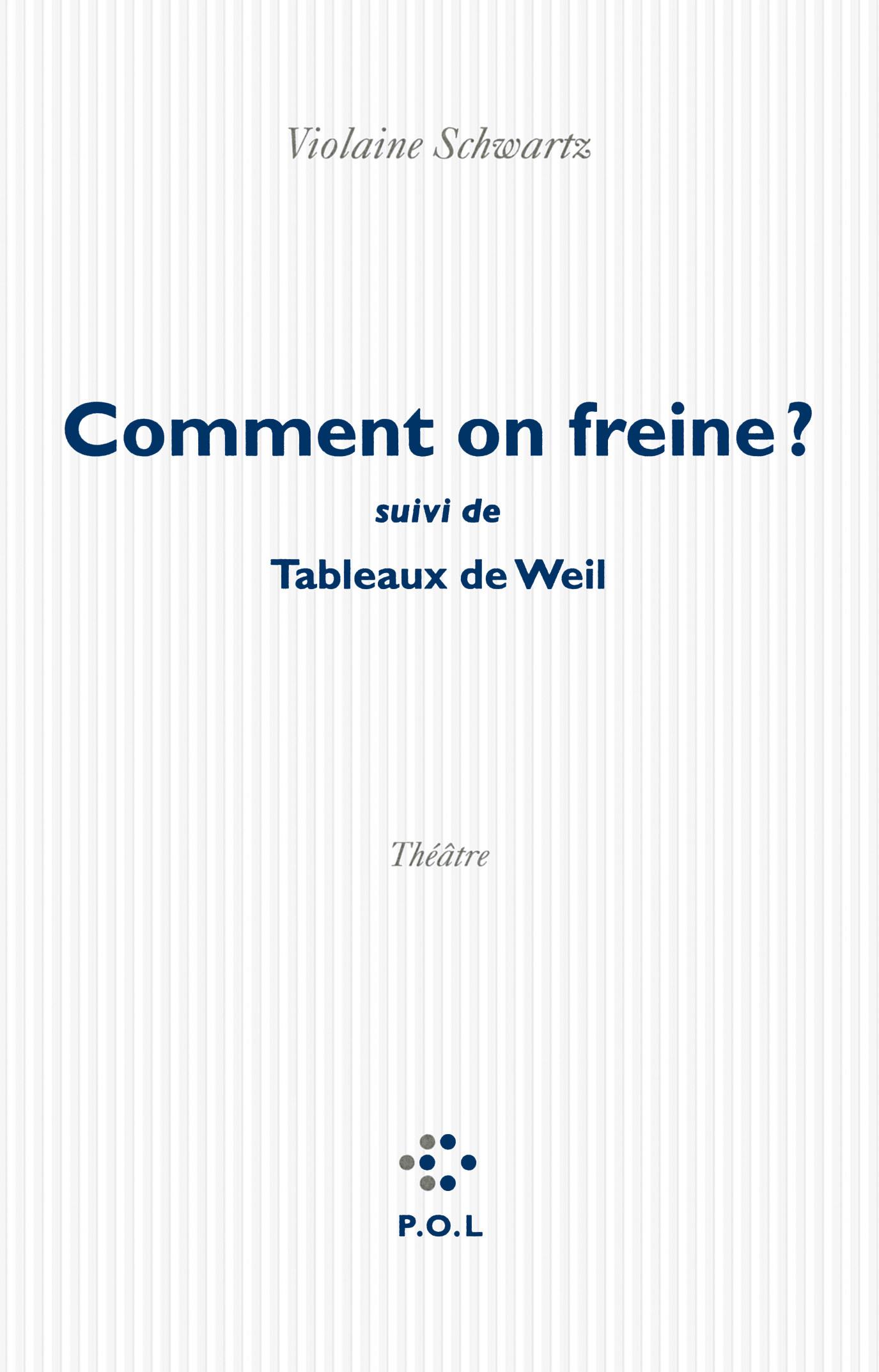 COMMENT ON FREINE ?/TABLEAUX DE WEIL