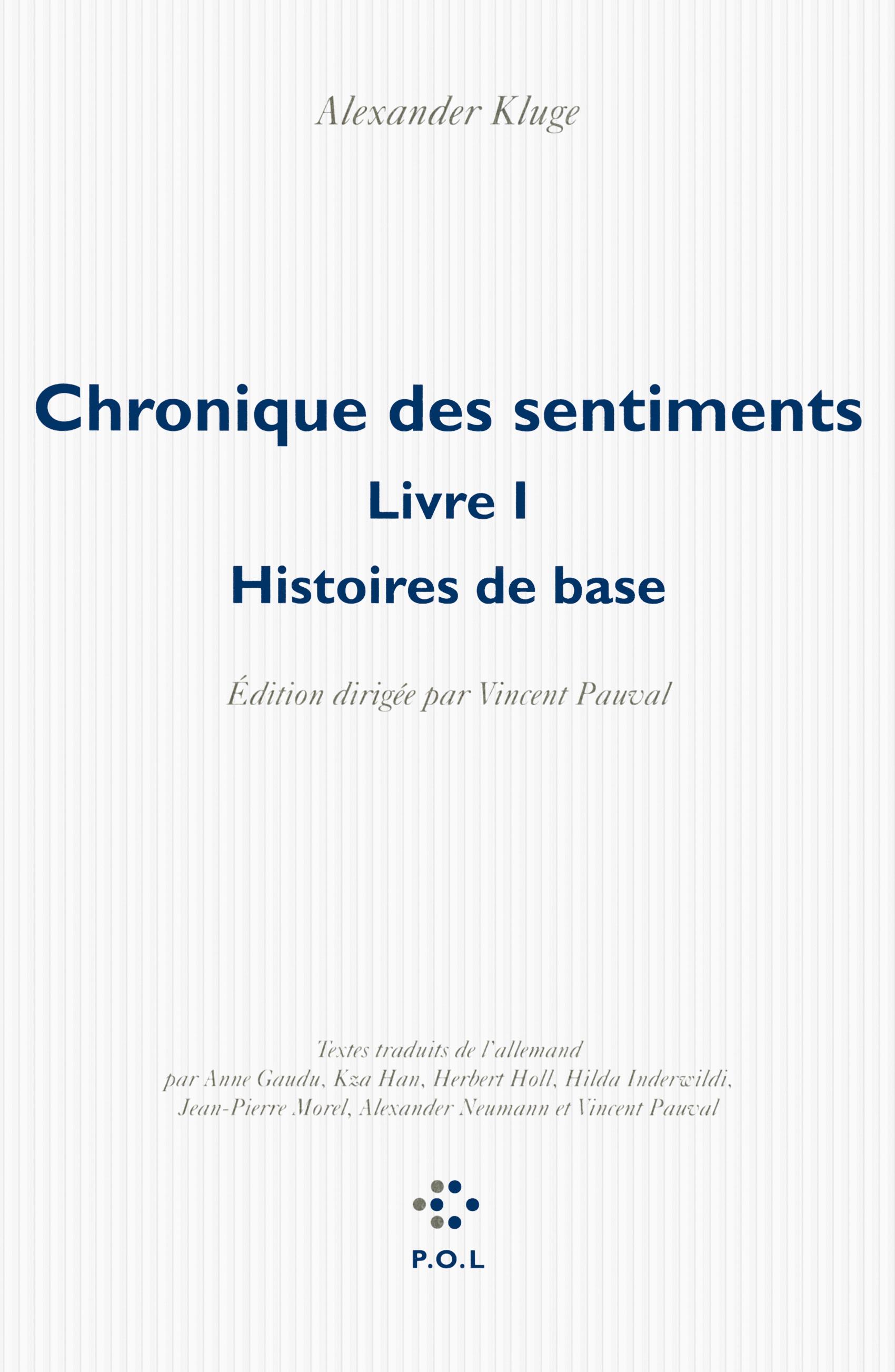 CHRONIQUE DES SENTIMENTS - HISTOIRES DE BASE