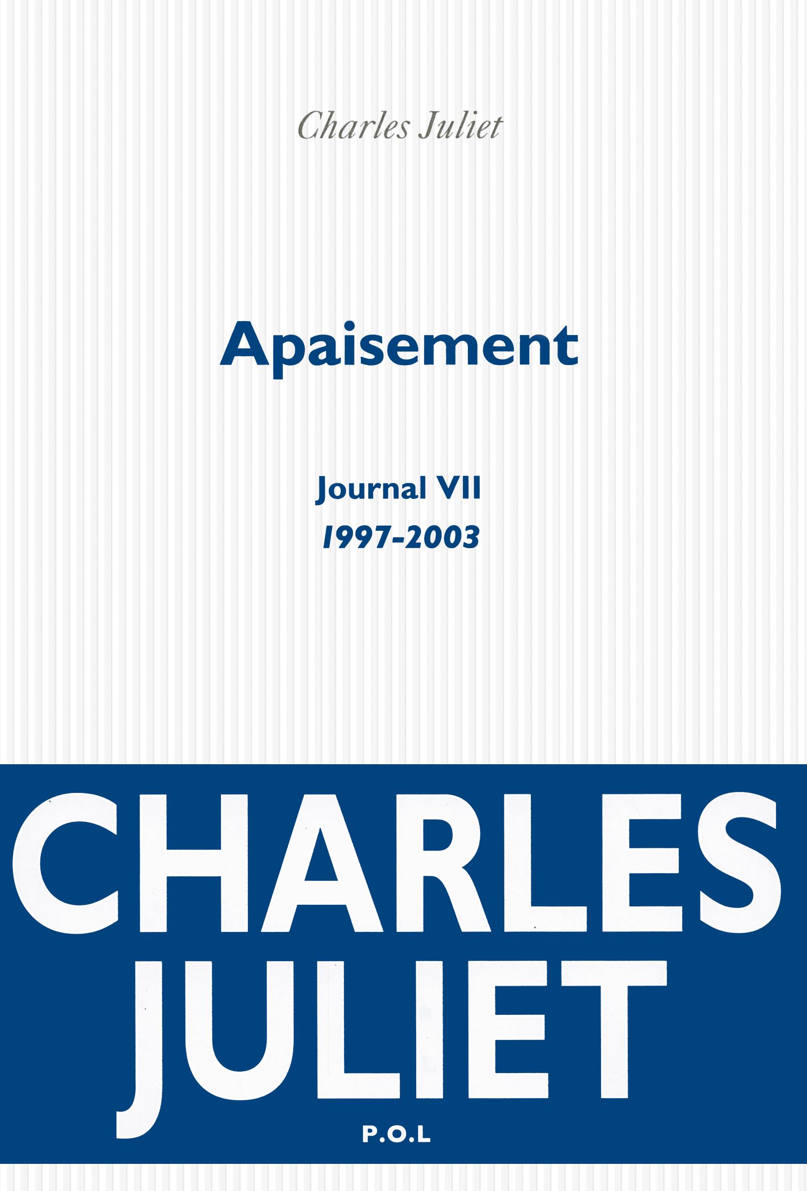 JOURNAL, VII : APAISEMENT - (1997-2003)