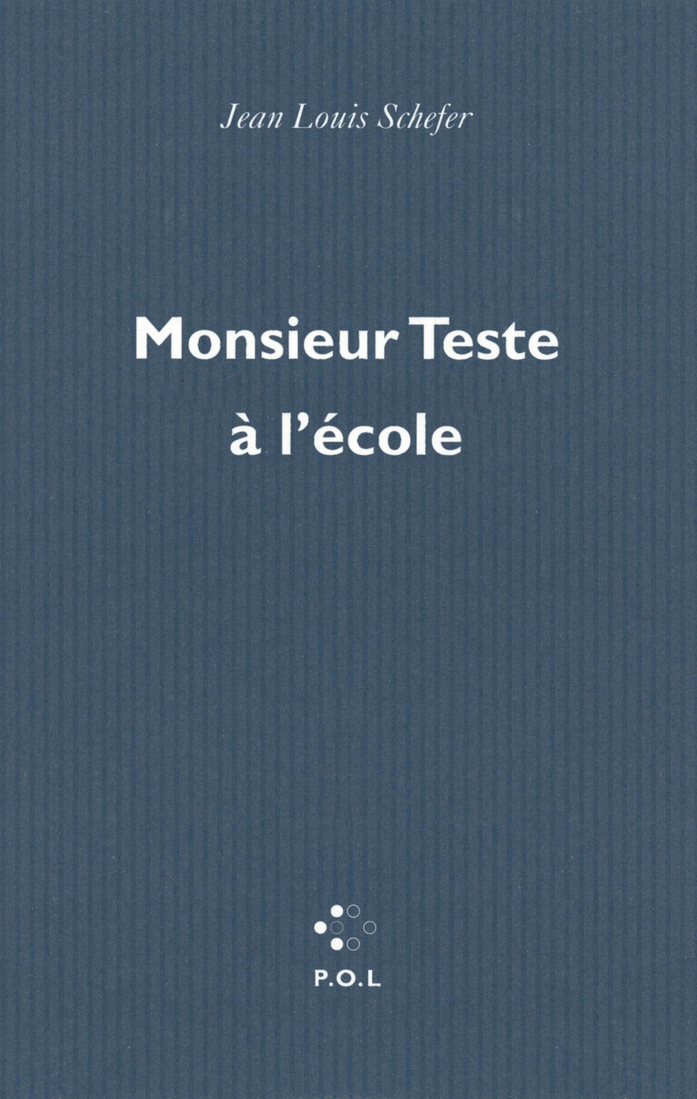 MONSIEUR TESTE A L'ECOLE