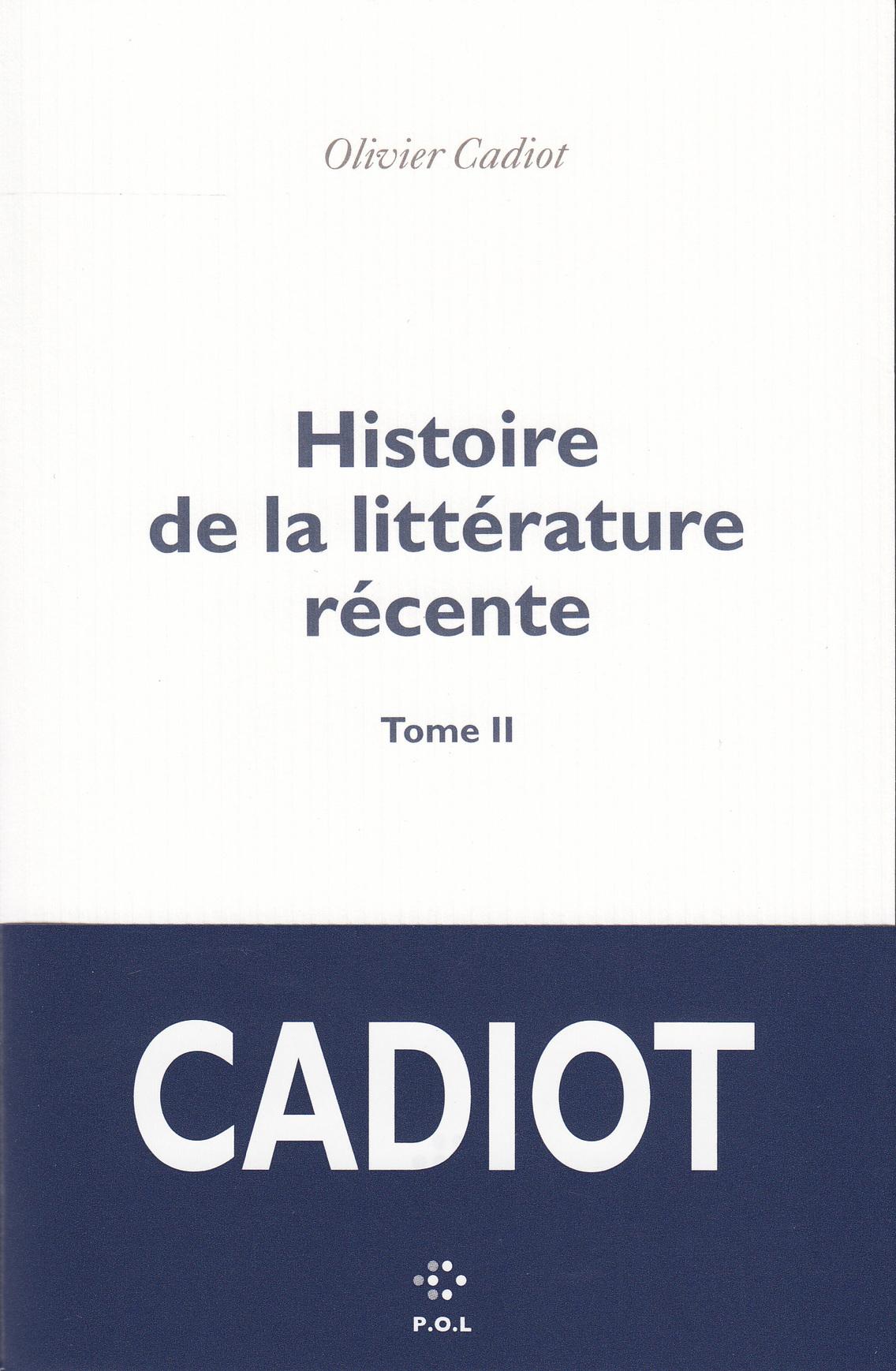 HISTOIRE DE LA LITTERATURE RECENTE (TOME 2)