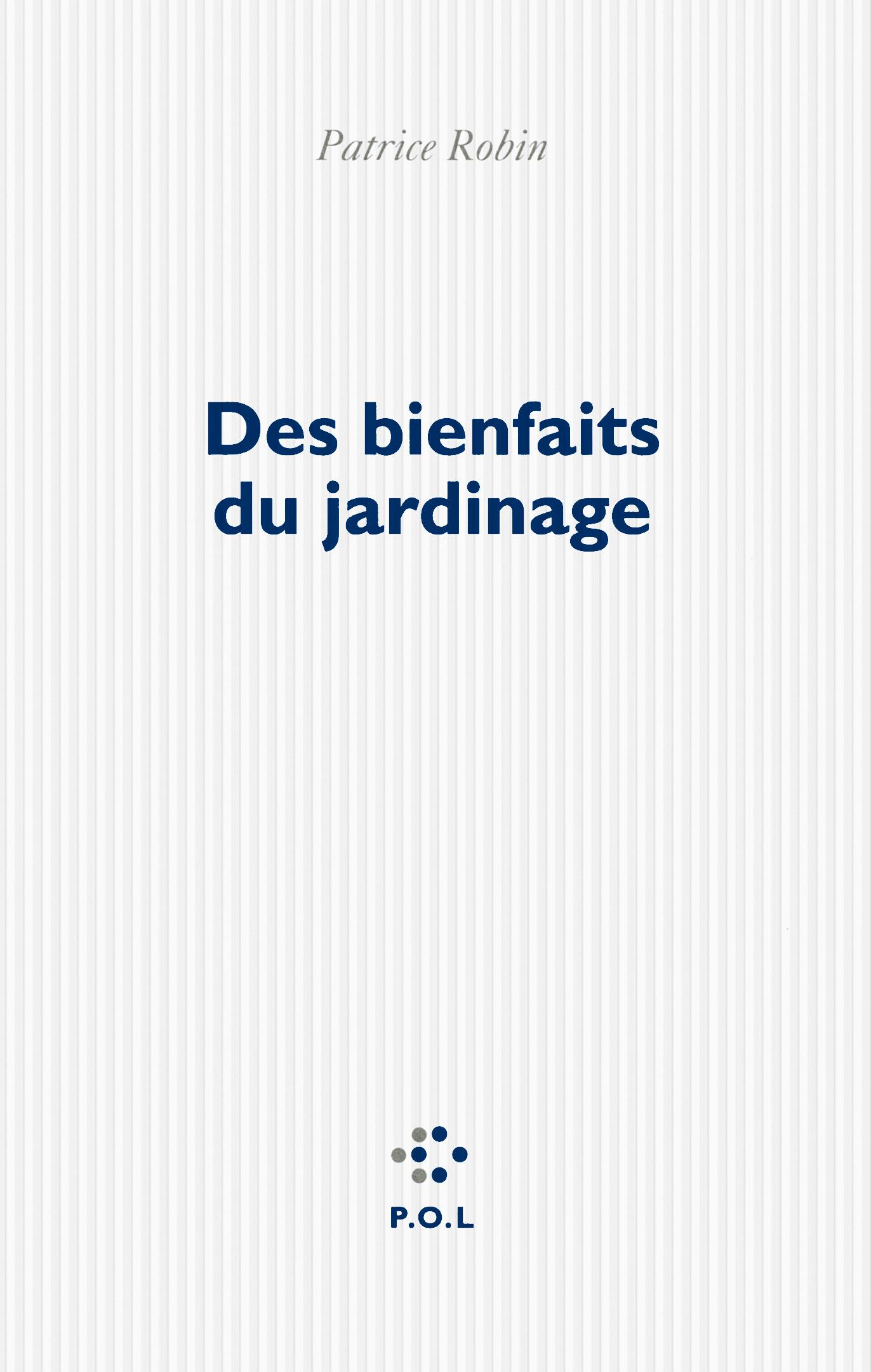 DES BIENFAITS DU JARDINAGE