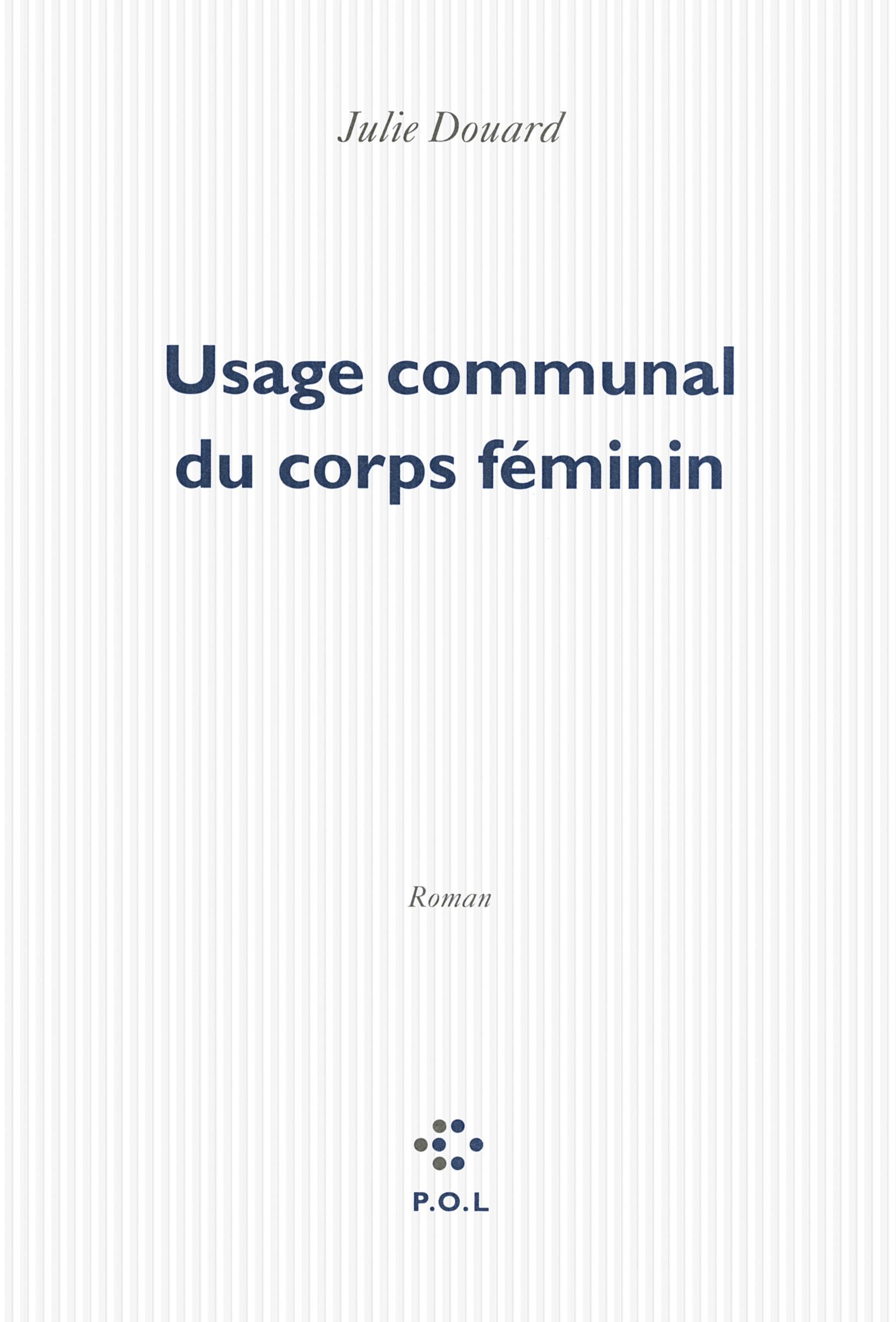 USAGE COMMUNAL DU CORPS FEMININ