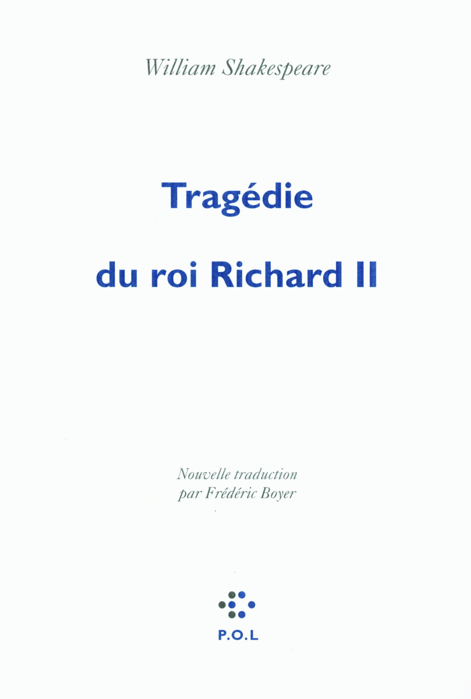 TRAGEDIE DU ROI RICHARD II