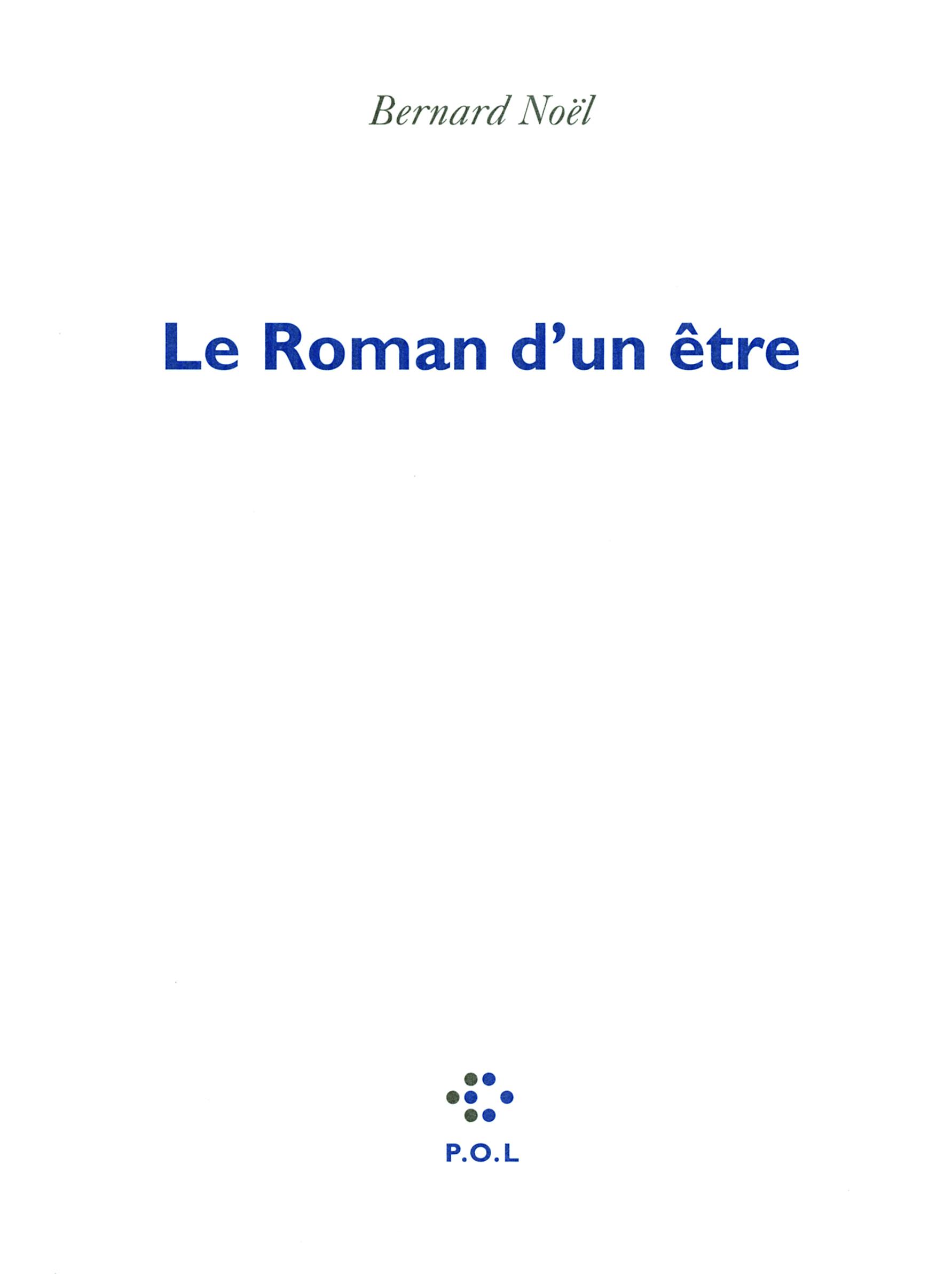 LE ROMAN D'UN ETRE