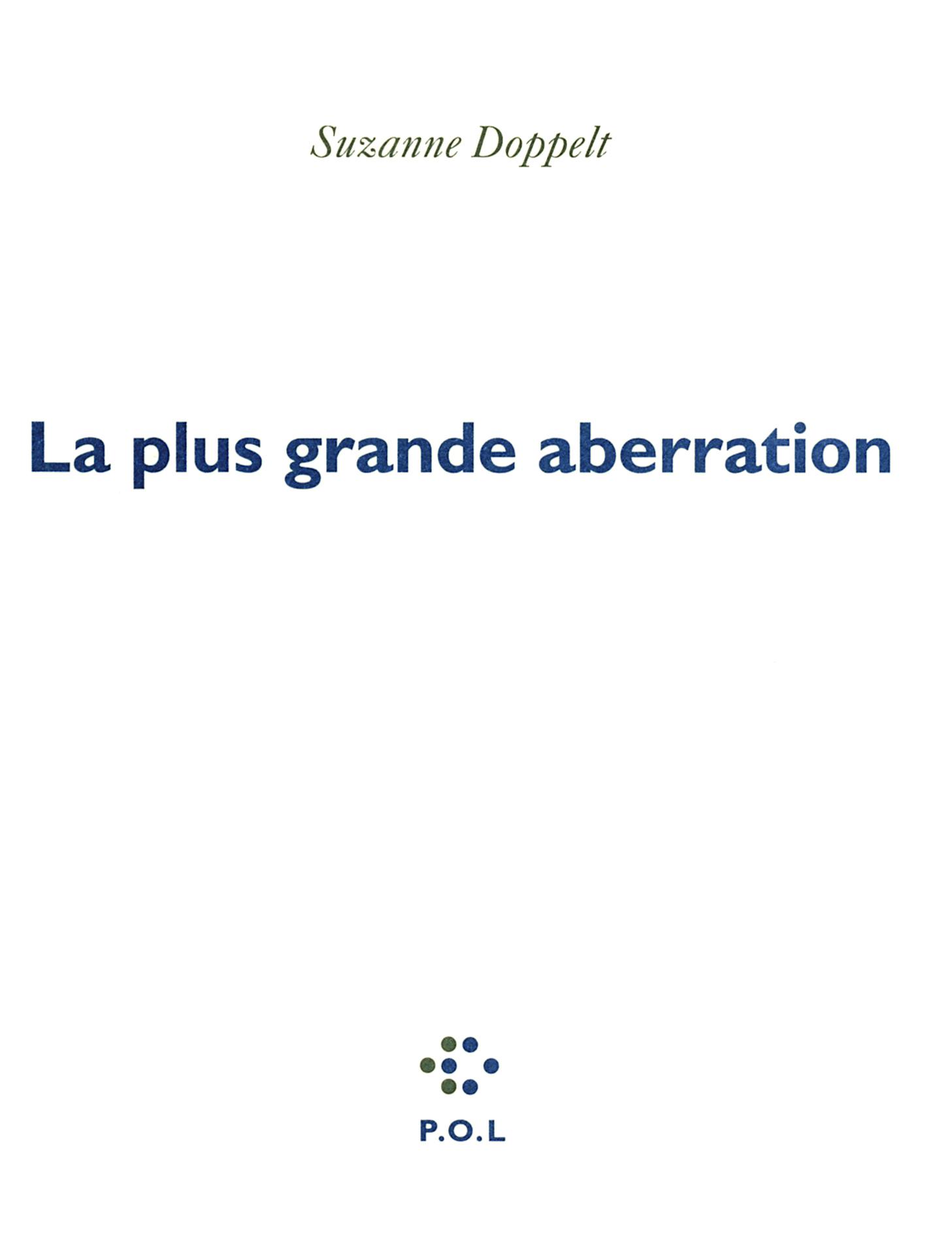 LA PLUS GRANDE ABERRATION