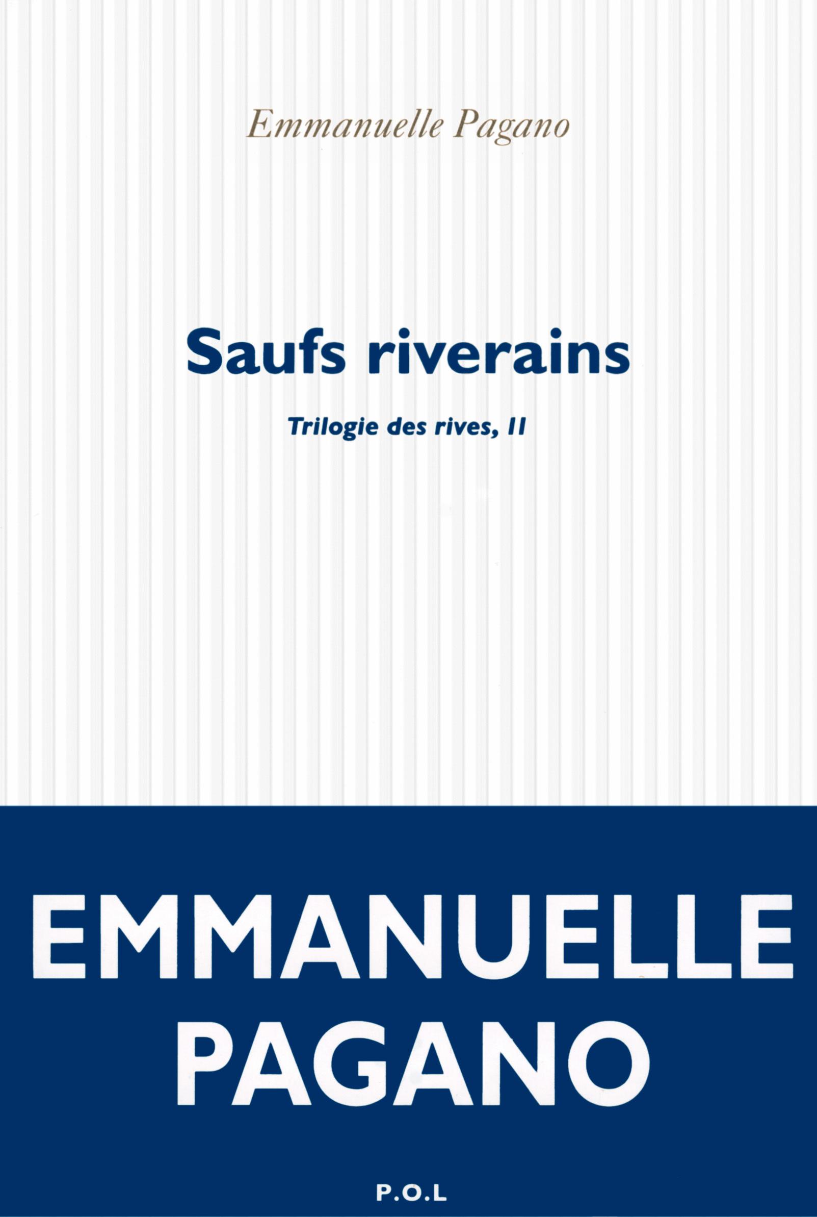 TRILOGIE DES RIVES, II : SAUFS RIVERAINS
