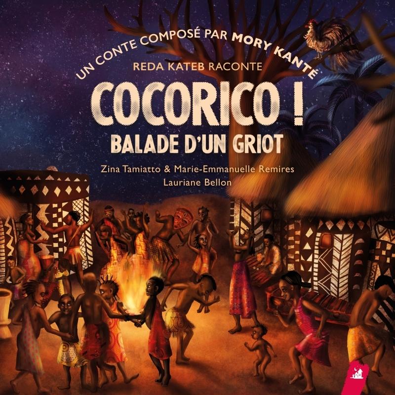 COCORICO ! BALADE D'UN GRIOT