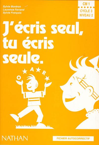 J ECRIS SEUL CM1 FICHIER AUTOC