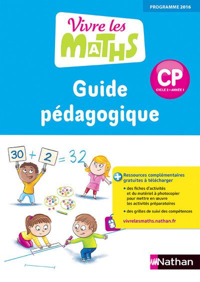 VIVRE LES MATHS CP - GUIDE PEDAGOGIQUE