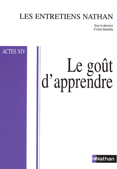 ENTRETIENS NATHAN ACTES XIV