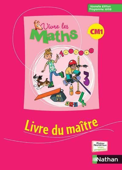 VIVRE LES MATHS CM1 MAITRE